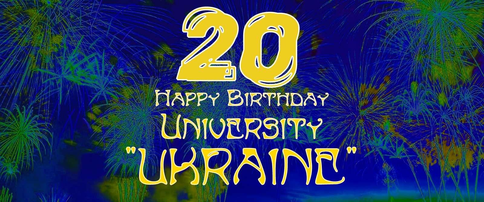 Happy birthday University UKRAINE!